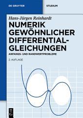 Numerik gewöhnlicher Differentialgleichungen: Anfangs- und Randwertprobleme