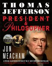 Thomas Jefferson: President and Philosopher