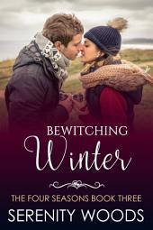 Bewitching Winter: A Sexy New Zealand Romance