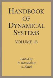 Handbook of Dynamical Systems: Volume 1B