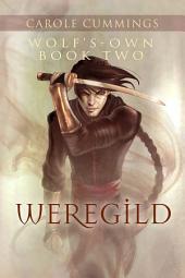 Wolf's-own: Weregild