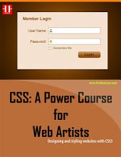 CSS: A Power Course for Web Artists