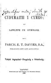 Cydymaith y Cymro: neu Lawlyfr i'r Gymraeg. 2. argraff., wedi ei ddiwygio. 3. argraph., diwygiedig