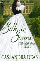 Silk and Scars