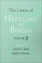 The Letters of Hildegard of Bingen : Volume II: Volume 2