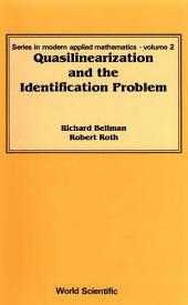 Quasilinearization and the Identification Problem