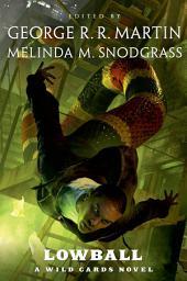 Lowball: A Wild Cards Novel