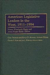American Legislative Leaders in the West, 1911-1994