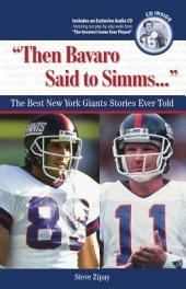 Then Bavaro Said to Simms...: The Best New York Giants Stories Ever Told