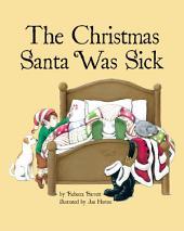 The Christmas Santa Was Sick