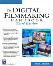 The Digital Filmmaking Handbook: Edition 3