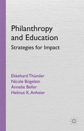 Philanthropy and Education: Strategies for Impact