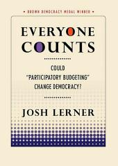 """Everyone Counts: Could """"Participatory Budgeting"""" Change Democracy?"""