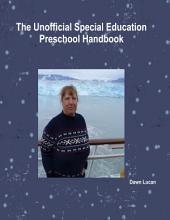 The Unofficial Special Education Preschool Handbook