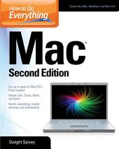How to Do Everything Mac, Second Edition: Edition 2