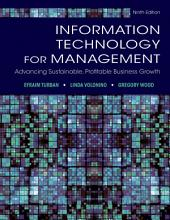 Information Technology for Management: Advancing Sustainable, Profitable Business Growth, 9th Edition