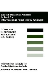 Linked National Models: A Tool For International Food Policy Analysis