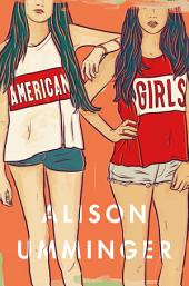 American Girls: A Novel