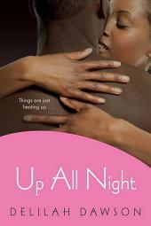 Up All Night: A Novel