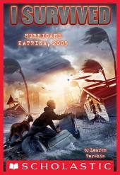 I Survived #3: I Survived Hurricane Katrina, 2005
