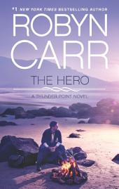 The Hero: Book 3 of Thunder Point series