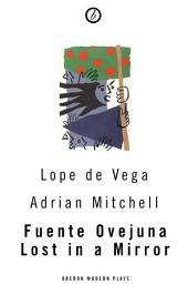 Fuente Ovejuna / Lost in a Mirror