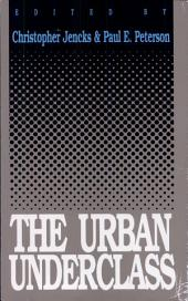 The Urban Underclass
