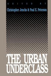 The Urban Underclass
