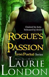 Rogue's Passion: Iron Portal #2