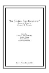 """The One Who Sows Bountifully"": Essays in Honor of Stanley K. Stowers"