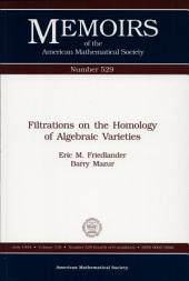 Filtrations on the Homology of Algebraic Varieties: Issue 529