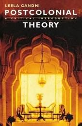 Postcolonial Theory: A Critical Introduction