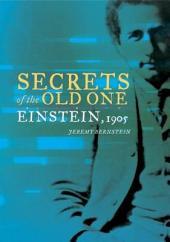 Secrets of the Old One: Einstein, 1905