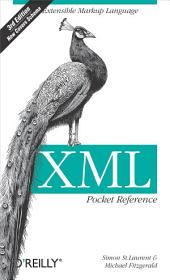 XML Pocket Reference: Edition 3