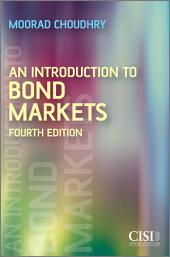 An Introduction to Bond Markets: Edition 4