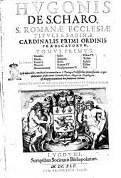 Hugonis cardinalis Opera omnia in vniuersum Vetus et Nouum Testamentum tomi octo