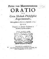 Oratio de certa methodo philosophiae experimentalis