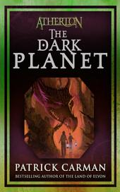 Atherton #3: The Dark Planet