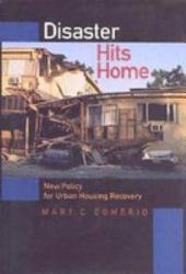 Disaster Hits Home: New Policy for Urban Housing Recovery
