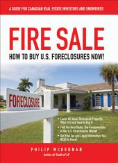 Fire Sale: How to Buy US Foreclosures
