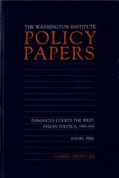 Damascus Courts the West: Syrian Politics, 1989-1991