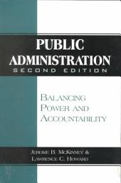 Public Administration: Balancing Power and Accountability