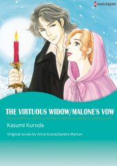 THE VIRTUOUS WIDOW/MALONE'S VOW: Harlequin Comics