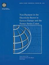 Non-payment in the Electricity Sector in Eastern Europe and the Former Soviet Union