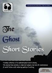 The Ghost Short Stories - AUDIO EDITION OF SELECTED SHORTS COLLECTION