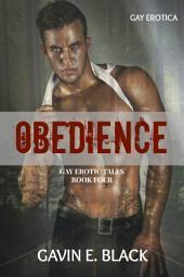 Obedience: Gay Erotic Tales #4: Gay Erotica
