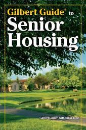 Gilbert Guide To Senior Housing