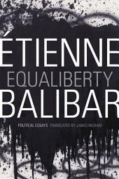 Equaliberty: Political Essays