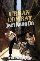 Urban Combat Jeet Kune Do