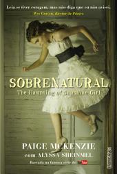 Sobrenatural: the haunting of sunshine girl